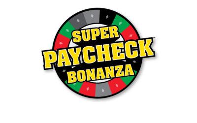 Super Paycheck Bonanza